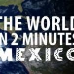 mexique en 2 minutes