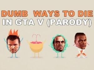 gta V dumb ways to die